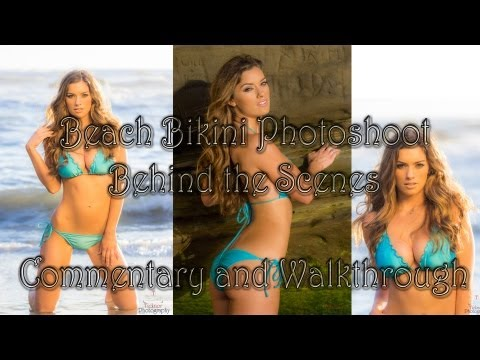 Beach Bikini Photo Shoot Behind the Scenes – Commentary and Walk-through – Photographer Tutorial