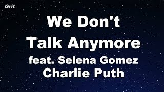Video We Don't Talk Anymore feat. Selena Gomez - Charlie Puth Karaoke 【With Guide Melody】 Instrumental MP3, 3GP, MP4, WEBM, AVI, FLV Agustus 2018