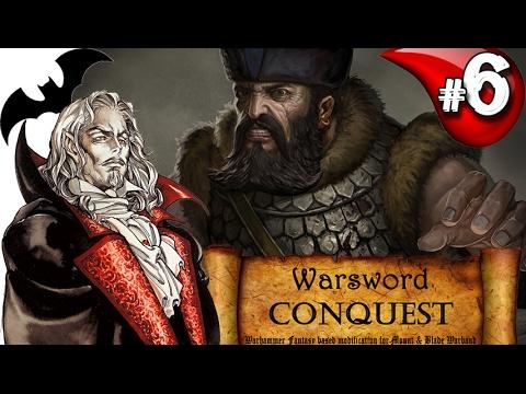 Mount & Blade Вархаммер Граф Вампир (Warsword Conquest) - Прохождение #6 (видео)