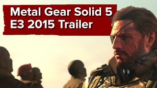 Metal Gear Solid 5 Phantom Pain - E3 2015 Trailer -
