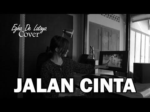 EGHA DE LATOYA - JALAN CINTA ( SHERINA ) - COVER