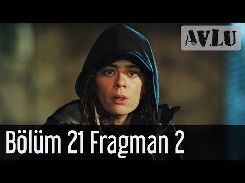 Avlu 21. Bölüm 2. Fragmanı