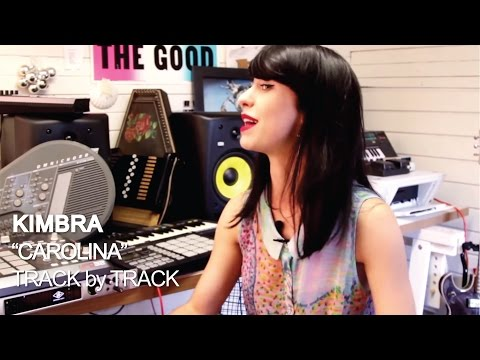 Kimbra - Carolina [Track by Track]