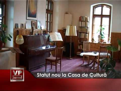 Statut nou la Casa de Cultură