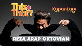 Video This or That - Reza Arap Pilih Cewek Korea Atau Jepang? MP3, 3GP, MP4, WEBM, AVI, FLV April 2019