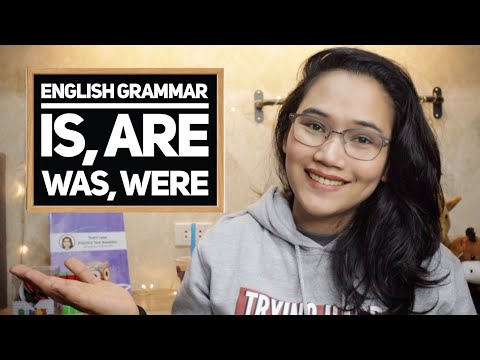 Is, Are, Was, or Were | CSE, IELTS, and UPCAT Review