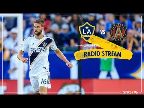 Video: LA Galaxy vs Atlanta United | Radio Livestream