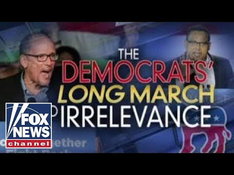 Ingraham: The Democrats' long march into irrelevance