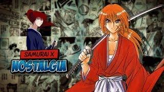 SAMURAI X (Rurouni Kenshin) - Nostalgia