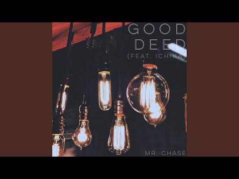 Good Deed (feat. Ichika)