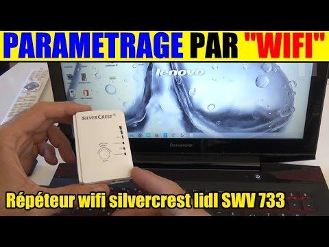 Installer un r p teur wifi lidl silvercrest swv 733 le parametrage via une connexion wifi free - Repeteur wifi free ...