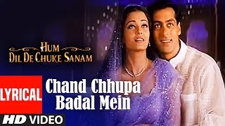 Video Chand Chhupa Badal Mein Lyrical Video | Hum Dil De Chuke Sanam | Salman Khan, Aishwarya Rai MP3, 3GP, MP4, WEBM, AVI, FLV September 2018