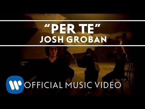Josh Groban - Per Te [Official Music Video]