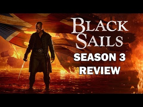Black Sails Season 3 Review