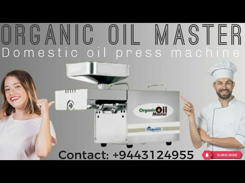 Organic Oil Master (Extract Oil Press Machine Especially Made For Home Use) -   +91 9443124955