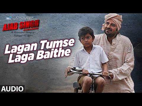 Lagan Tumse Laga Baithe Audio Song Ajab Singh Ki Gajab Kahani Rishi Prakash Mishra