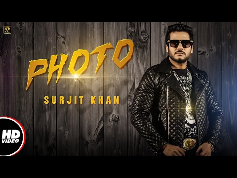 Video Surjit Khan : PHOTO (Official Video) | Beat Minister | Raj Kakra | New Punjabi Song 2017 download in MP3, 3GP, MP4, WEBM, AVI, FLV January 2017