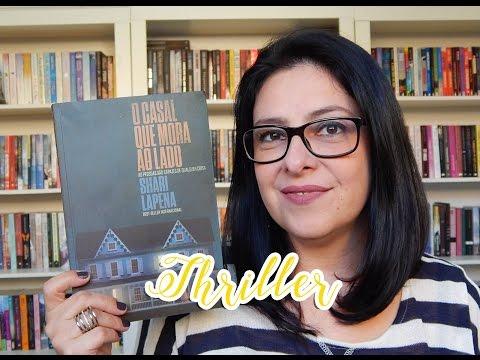 [Thriller Psicológico] O casal que mora ao lado - Shari Lapena | Ju Oliveira