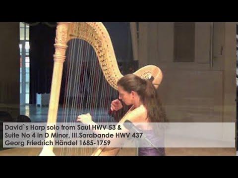 Symphony David`s Harp Solo HWV 53 und Sarabande HWV 437