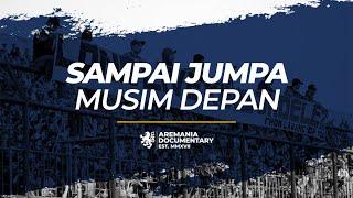 Video Aremania - Sampai Jumpa MP3, 3GP, MP4, WEBM, AVI, FLV Agustus 2018