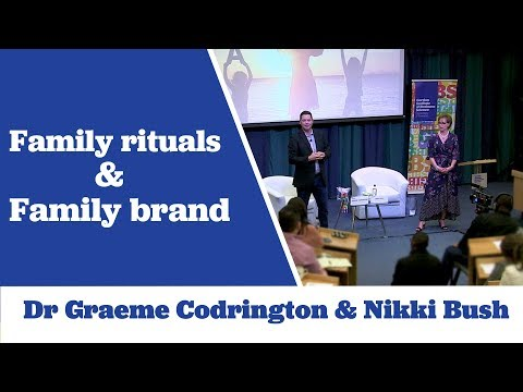 Dr Graeme Codrington and Nikki Bush on Family Rituals and Family Brand