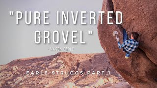 Mason Earle's First Ascent Battle With Outrageous Offwidth Crack Climb   Part 1   A Climbing Story by Giant Rock