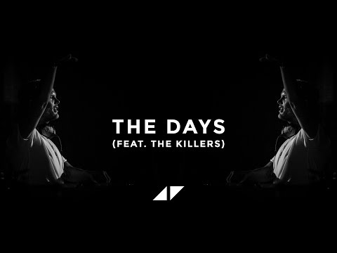 Avicii - The Days (feat. The Killers) [Live Version]