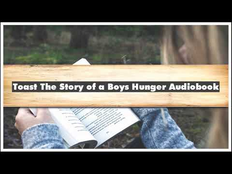 Nigel Slater Toast The Story of a Boys Hunger Audiobook