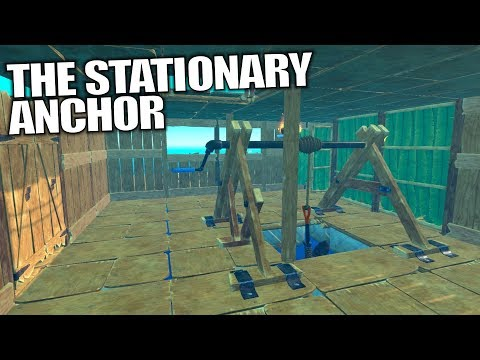 THE STATIONARY ANCHOR | Raft | Let's Play Gameplay | S02E07