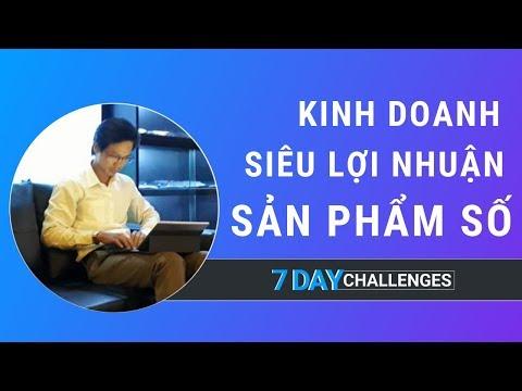 Kinh Doanh Siêu Lợi Nhuận Cùng Sản Phẩm Số - Steve Pham - 7 Day Challenges