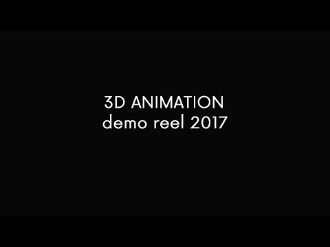 3D ANIMATION DEMO REEL 2017