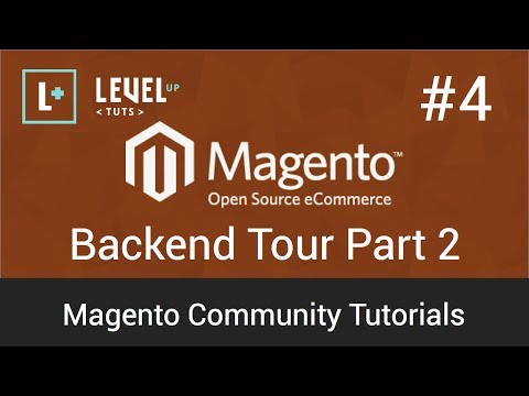 Magento Tutorial 4: Backend Tour Part 2 (Video)