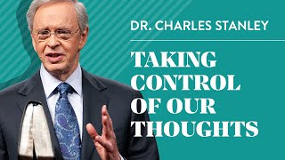 Video Taking Control of Our Thoughts– Dr. Charles Stanley MP3, 3GP, MP4, WEBM, AVI, FLV Mei 2019