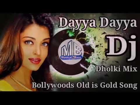 Daya Daya Daya Re Daiya Daiya Daiya Re || New Hindi Dj || Dj Sanjoy ||