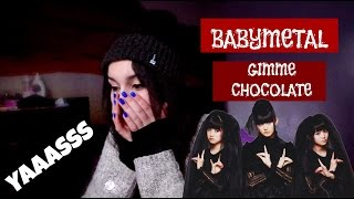 BABYMETAL - GIMME CHOCOLATE - REACTION!!!!