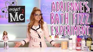 Video Project Mc² | Adrienne Attoms Bath Fizz Experiment + Doll | Cast Unboxing: Victoria Vida MP3, 3GP, MP4, WEBM, AVI, FLV Juli 2018