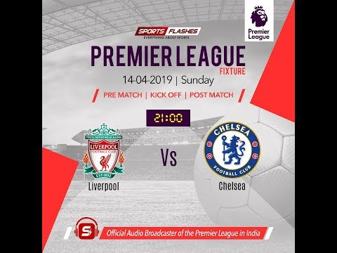 LIVE | Liverpool Vs Chelsea | England Premier League | Live Commentary