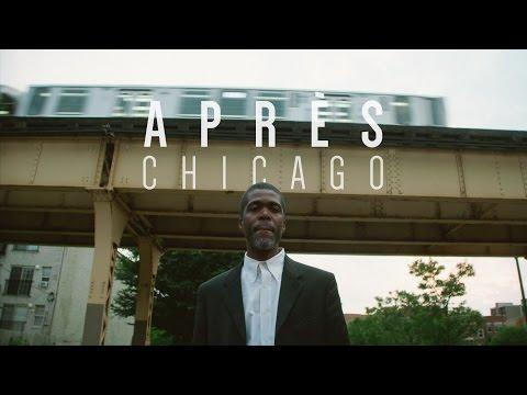 Après - Chicago (Music Video)