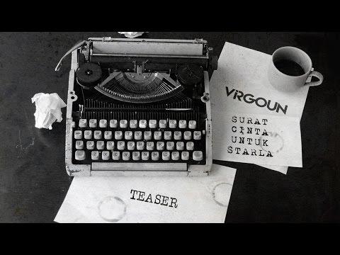 gratis download video - Virgoun--Surat-Cinta-Untuk-Starla-Teaser