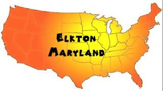 Elkton (MD) United States  city images : How to Say or Pronounce USA Cities — Elkton, Maryland