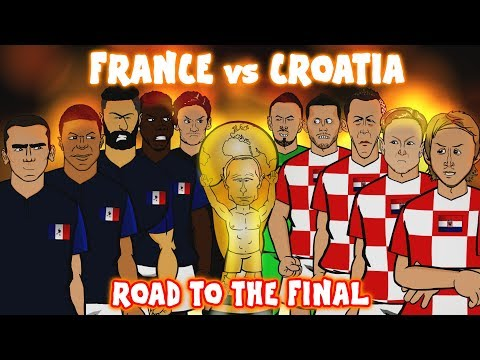 🏆France vs Croatia: THE ROAD TO THE FINAL🏆 (World Cup 2018 Preview Montage)