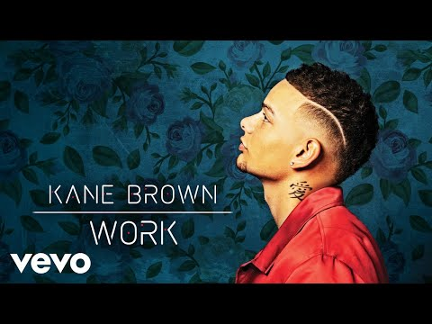 Video Kane Brown - Work (Audio) download in MP3, 3GP, MP4, WEBM, AVI, FLV January 2017