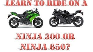 9. Should your First Motorcycle be a Ninja 300 or a Ninja 650?