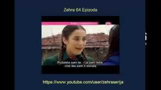 Zehra 64 Epizoda Zehra 64 Epizoda Sa Prevodom Turska Serija 2014