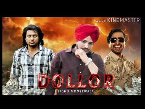 DOLLAR (full Song) SIDHU MOOSEWALA . DAKUAAN DA MUNDA . DEV KHROUD . NEW SONG 2018 . MINTU GURUSARIA