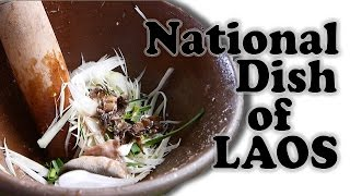 National Dish of Laos: Green Papaya Salad with Raw Crabs. The best of Lao Cuisine. A salad with a bite. My Lao Food Vlog ...