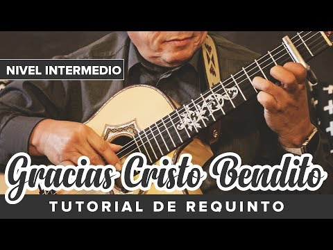Tutorial De Requinto | Gracias Cristo Bendito | Nivel Intermedio