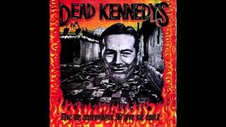 Video Dead Kennedys - Give Me Convenience Or Give Me Death (1987) Full Album MP3, 3GP, MP4, WEBM, AVI, FLV Juli 2018