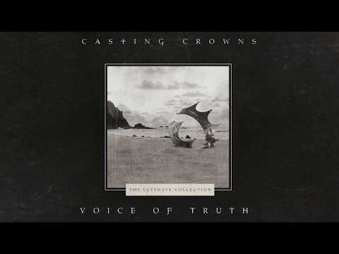 Casting Crowns - Voice of Truth (Official Lyric Video)