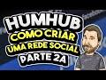 Veja como criar sua Própria Rede Social - HumHub Parte 2